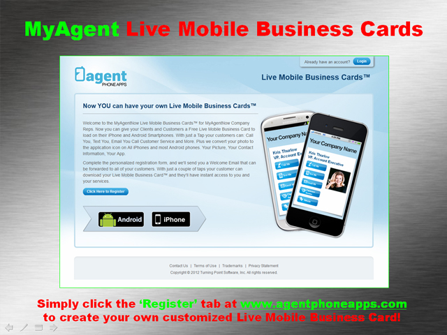 Myagentnow live mobile business cards with just a couple of taps your customer can download your live mobile business card and theyll have instant access to you and your services colourmoves